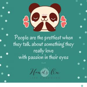 People are the prettiest when they talk about something they really love with passion in their eyes
