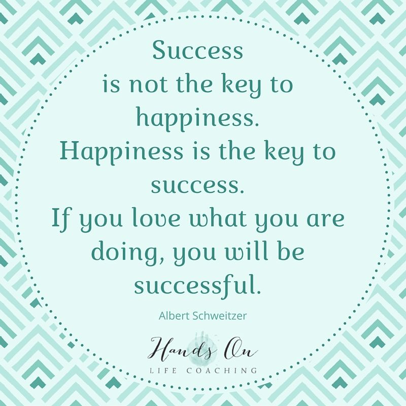 Happiness is the key to success