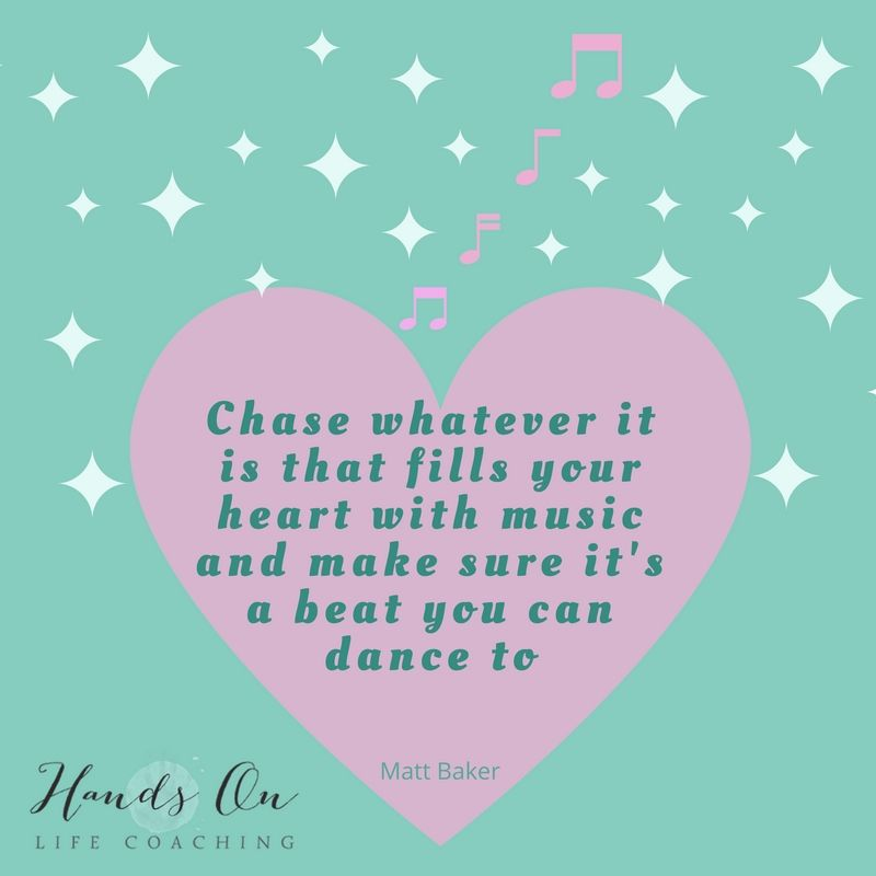 chase-whatever-it-is-that-fills-your-heart-with-music-and-make-sure-its-a-beat-you-can-dance-to-matt-baker