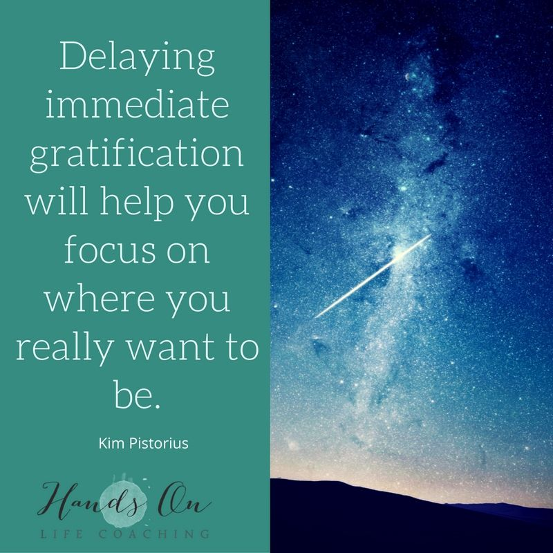 immediate-gratification-more-important-than-my-goal-that-i-have-been-dreaming-of-_delaying-immediate-gratification-will-help-you-focus-on-where-you-really-want-to-be-1