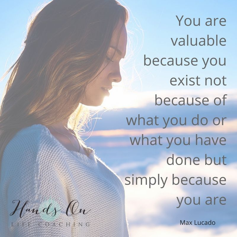 you-are-valuable-because-you-exist-not-because-of-what-you-do-or-what-you-have-done-but-simply-because-you-are-max-lucado