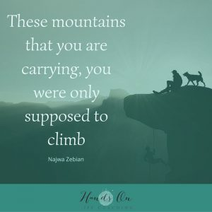 These mountains that you are carrying, you were only supposed to climb-1