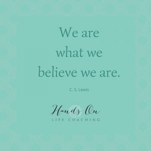 We are what we believe we are – C S Lewis