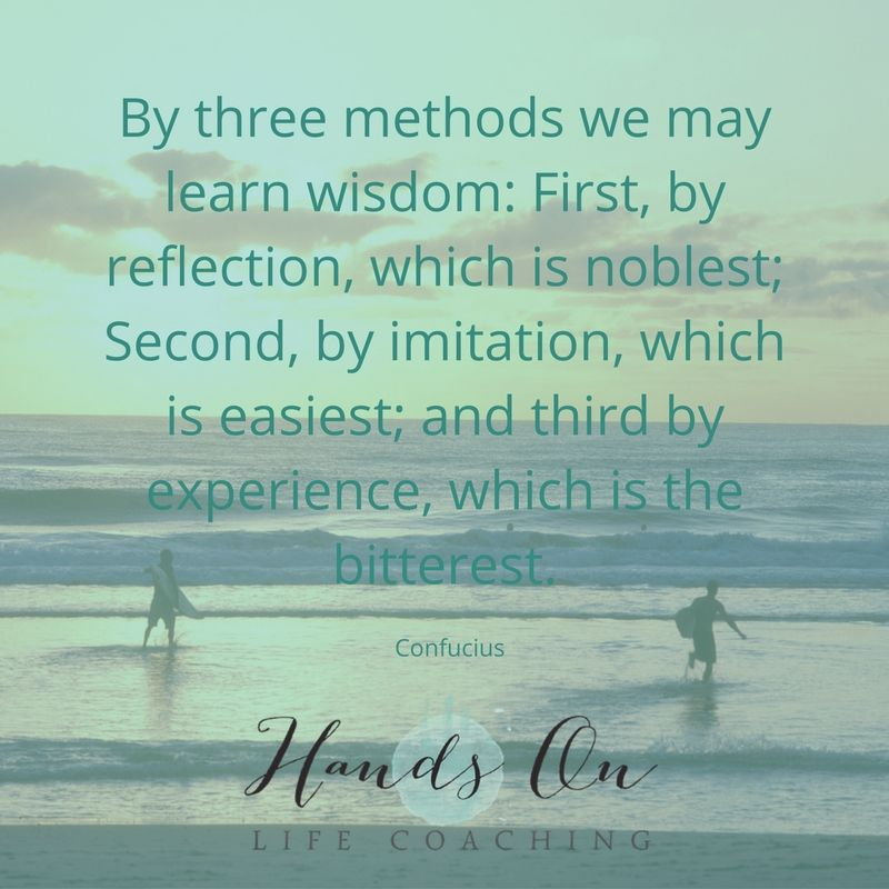by-three-methods-we-may-learn-wisdom_-first-by-reflection-which-is-noblest-second-by-imitation-which-is-easiest-and-third-by-experience-which-is-the-bitterest-confucius