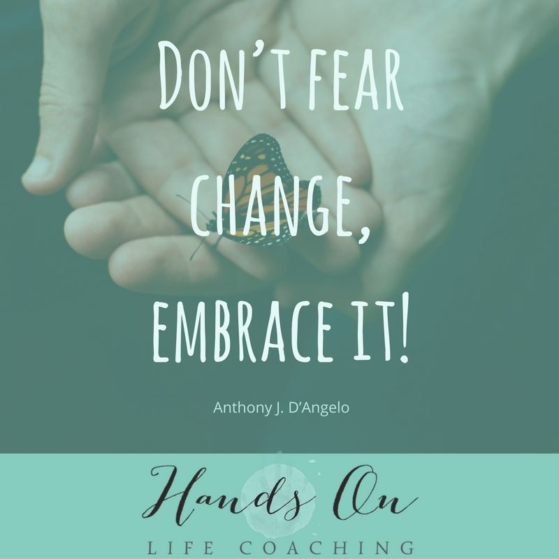 dont-fear-change-embrace-it