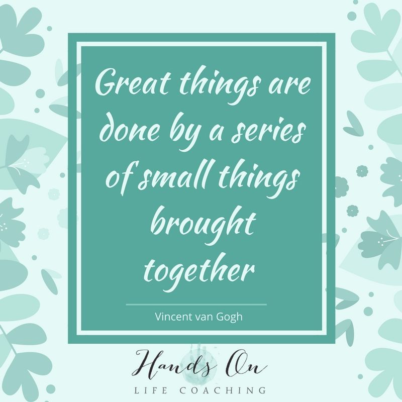 great-things-are-done-by-a-series-of-small-things-brought-together-vincent-van-gogh