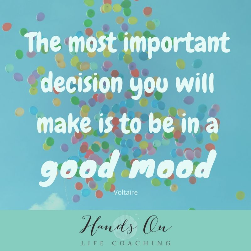 the-most-important-decision-you-will-make-is-to-be-in-a-good-mood-voltaire