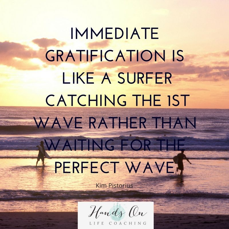 immediate-gratificuation-wave-surfer