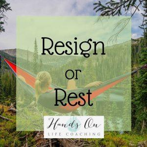 Resign or Rest Image